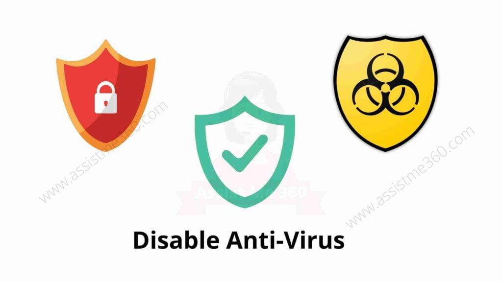 Disabling anti virus