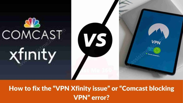 How to fix Xfinity VPN issue