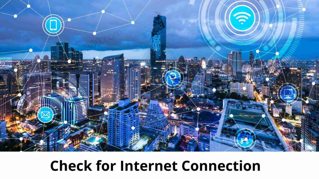 Check for internet connection