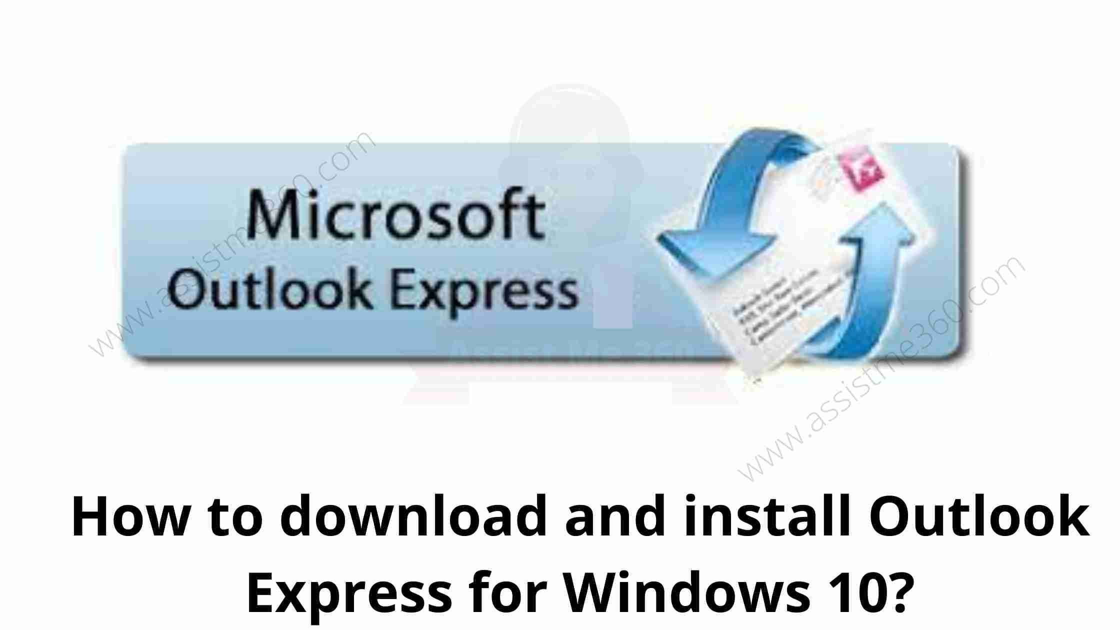 How to download Outlook express for windows 10 (2)