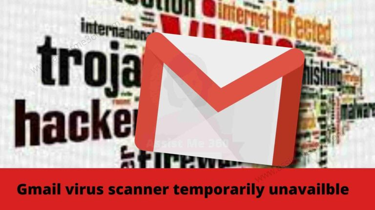 How to fix gmail virus scanner temporairly unavailable
